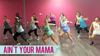 Jennifer Lopez - Aint Your Mama (Dance Fitness with Jessica)