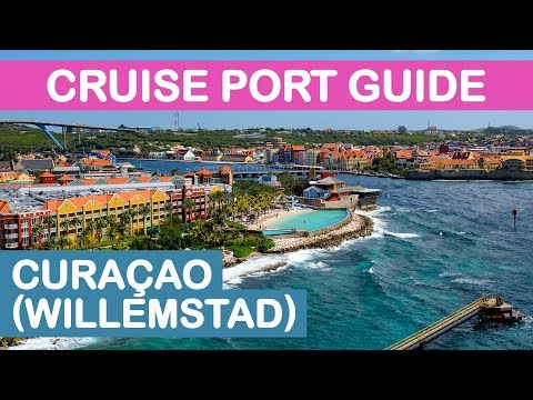 Curacao (Willemstad) Cruise Port Guide: Tips and Overview
