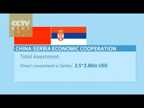 Economic & trade cooperation grows between China and Serbia