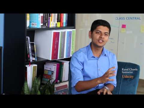 Kunal Chawla Udacity Interview - Learn by explaining to others
