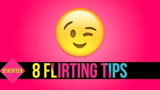 6 Flirting Tips You Can Try Right Now