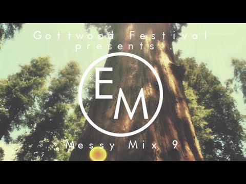 Eton Messy // Messy Mix 9 [House, Garage]