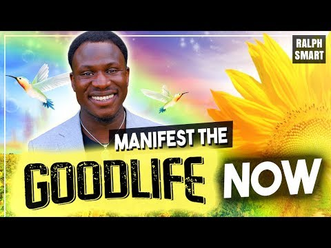 How To MANIFEST THE GOOD LIFE ~ MANIFEST Wealth, Health and Happiness thumbnail