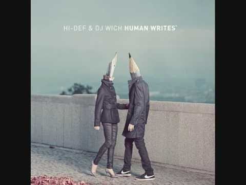 Hi-Def & DJ Wich - Human Writes (Full album)