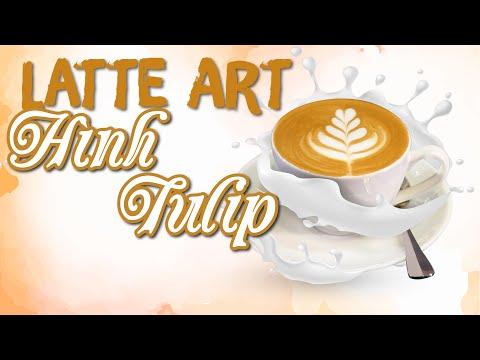 Cách Tạo Hình Latte Art Hoa Tulip Căn Bản - Tulip Latte Art | Hướng Nghiệp Á Âu