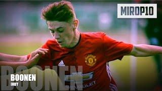 INDY BOONEN ✭ Man. Utd ✭  THE NEXT GIGGS ✭ Skills & Goals 2016-2017