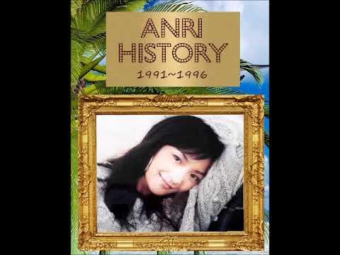 杏里 ANRI HISTORY 1991~1996 Normal Mode ▶2:34:42