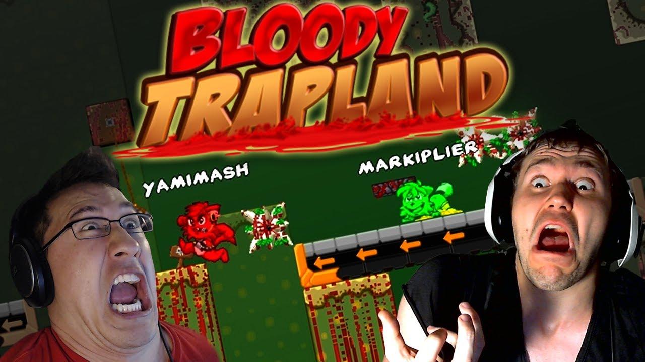 bloody trapland w markiplier youtube