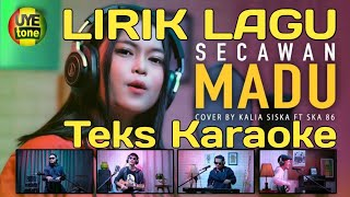 Gambar cover Lirik Lagu Secawan Madu - Kalia Siska ft. SKA 86