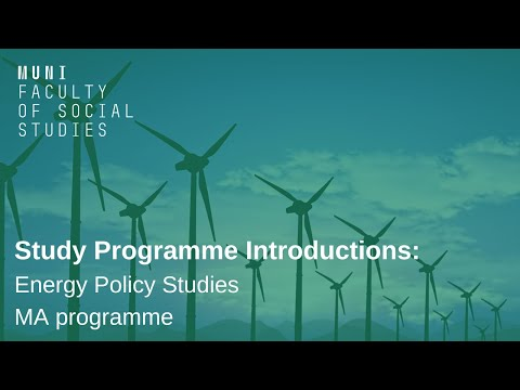 Study Programme Introductions: Energy Policy Studies