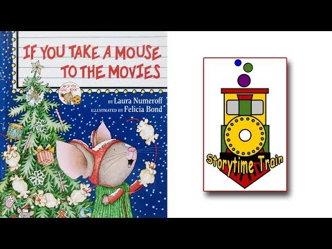 If You Take A Mouse To The Movies | Kids Books