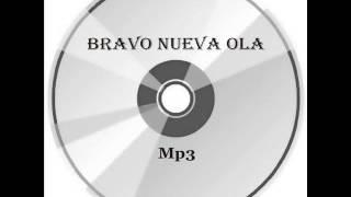 Bravo Nueva Ola, Los 4 Brillantes. vuelve a mi barquita