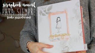 scrapbook anual 2018 PARA SIEMPRE vídeo promocional