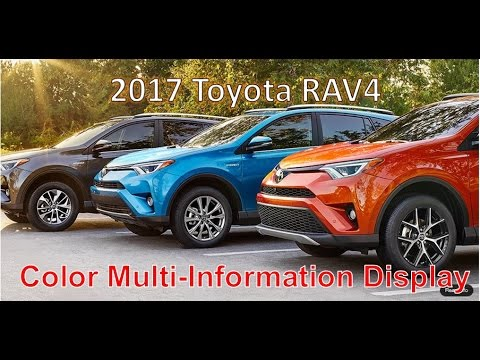 Hot 2017 Toyota Rav4 4 2 In Color Multi Information Display Reviews All New