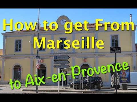 The quickest and easiest way to get from Marseille to Aix-en-Provence