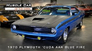 Muscle Car Of The Week Video#78: 1970 Plymouth 'Cuda AAR in EB5 Blue