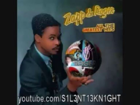Zapp Amp Roger All The Greatest Hits Free Music Download