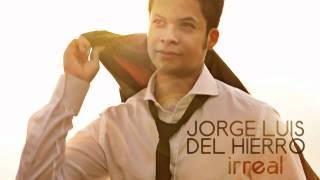 Irreal - Jorge Luis del Hierro