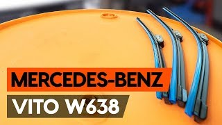How to replace wipers blades / window wipers MERCEDES-BENZ VITO 1 (W638) [TUTORIAL AUTODOC]