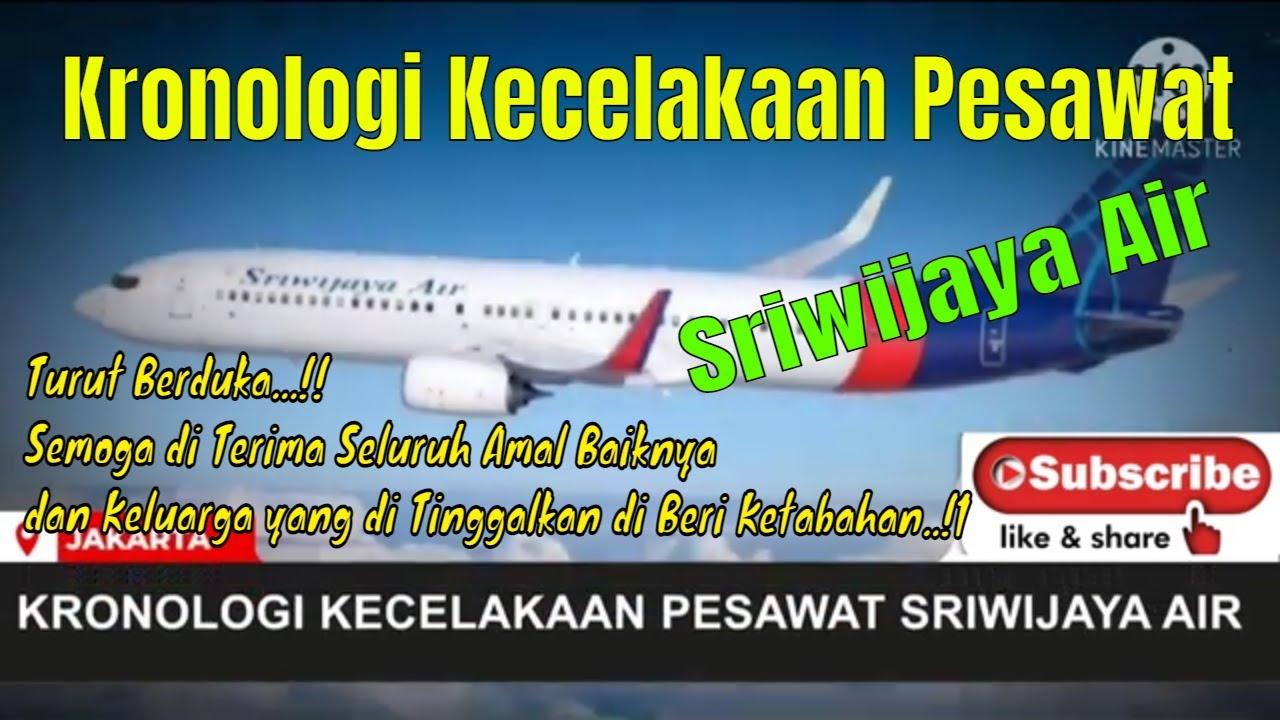 Kronologi Jatuhnya Pesawat Sriwijaya air SJ - 182