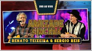 Renato Teixaiera & Sérgio Reis - Amizade Sincera