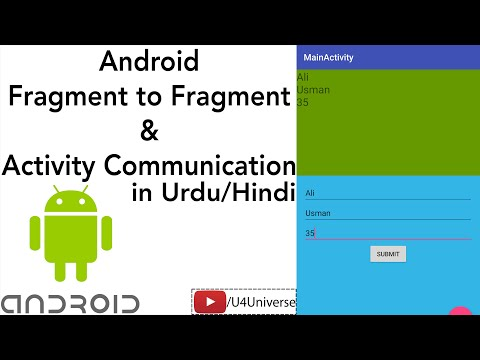 Android Fragment To Fragment & Activity Communication | Android Fragment Tutorial | U4Universe