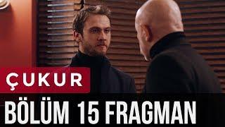 Çukur 15. Bölüm Fragman