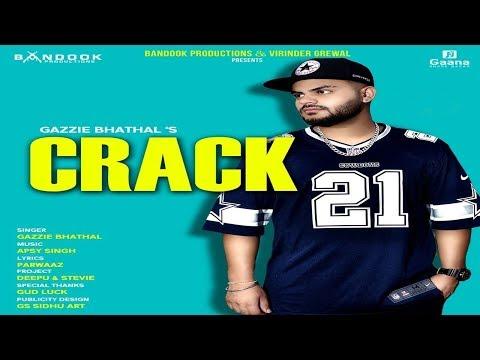Crack : Gazzie Bhathal (Lyrical Video) Latest Punjabi Song 2018   Bandook Productions