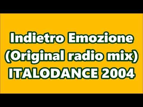 💾 Indietro - Emozione (Original radio mix) ITALODANCE 2004