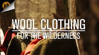 Comfort in the Cold: Wool Clothing for the Wilderness