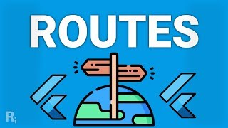 Flutter Routes & Navigation - Parameters, Named Routes, onGenerateRoute