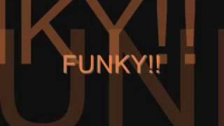 Funky!!
