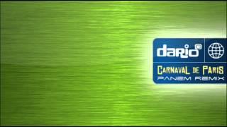 Dario G - Carnaval de Paris (panem Remix)