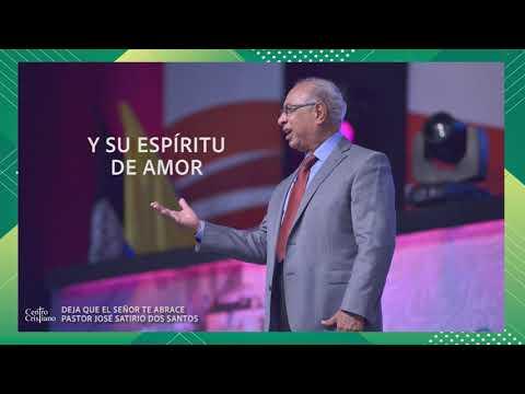 Deja que el Señor te abrace - Ps. José Satirio Dos Santos