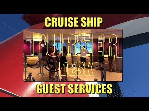 Cruise Line Information Desk (Purser's Desk) - What Do They Do?