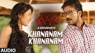 khananam-khananam-full-song-khananam-telugu-movie-aryavardan-karishma-baruah-avinash