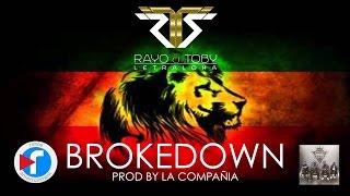 Rayo y Toby - Brokedown prod by La Compañia SAI | AUDIO
