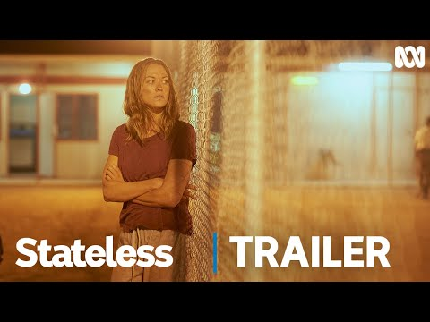 Stateless | Official Trailer