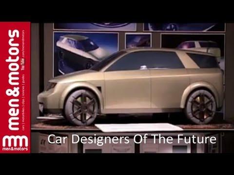 Car Designers Of The Future