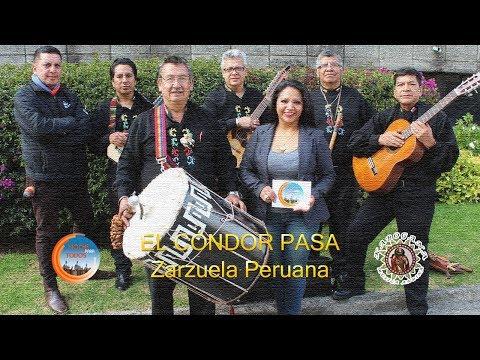 Kabogana - El cóndor pasa (Zarzuela Peruana)