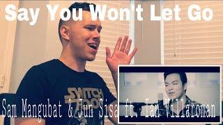 Say You Won't Let Go (Cover) - Sam Mangubat & Jun Sisa ft. Ian Villaroman | REACTION