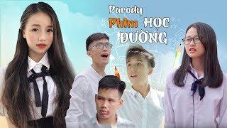 Parody Phim Ca Nhạc Học Đường Gãy TV | MV Nhạc Chế Học Đường Hay