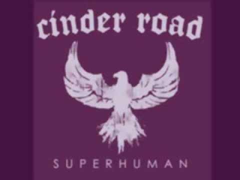 Cinder Road - Should've Known Better Lyrics | MetroLyrics