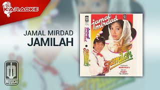 Jamal Mirdad - Jamilah (Official Karaoke Video)