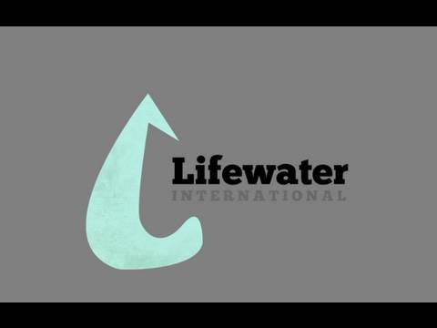 Lifewater International Process video (How We Work)