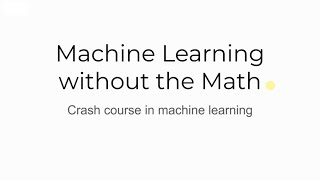 In this crash course machine learning we give you an overview of the process, starting with basics and working up to executing a mach...