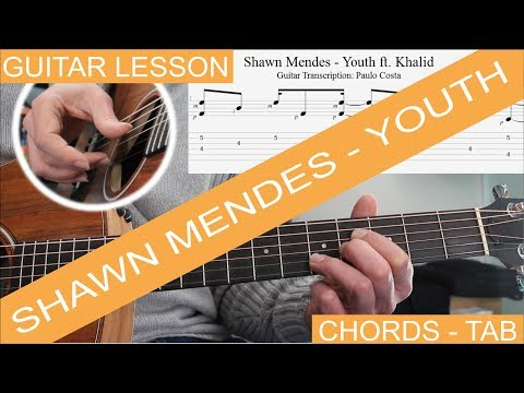 Youth, Shawn Mendes ft. Khalid, Tutorial, Guitar Lesson, Chords, DOWNLOAD TAB on Description