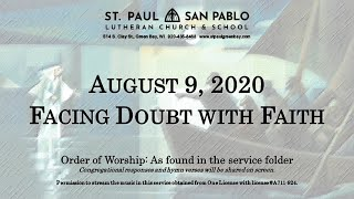 Facing Doubt with Faith - August 9, 2020