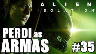 Alien Isolation - Lutando Sem Armas (Série - Parte 35)