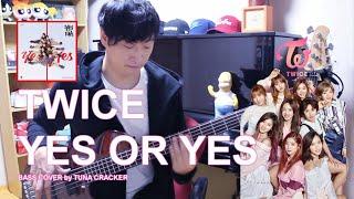 [COVER] TWICE (트와이스) - YES or YES : BASS 연주 베이스 기타 커버